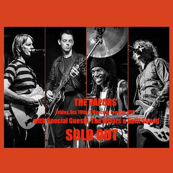 The Vapors at Mercury Lounge October 19 Sold Out!